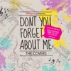 Don't You Forget About Me (The Covers) - EP