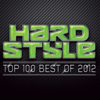 Various Artists - Hardstyle Top 100 Best Of 2012 artwork