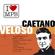 Caetano Veloso - Voce E Minha