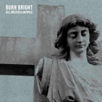 Burn Bright - Single