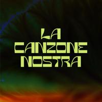 LA CANZONE NOSTRA Mp3 Songs Download