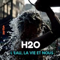 Télécharger H2O - L'eau, la vie, et nous Episode 2