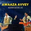Awaza Aavey Nooran Sisters Live Single