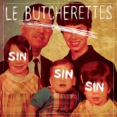 Le Butcherettes - I'm Getting Sick of You