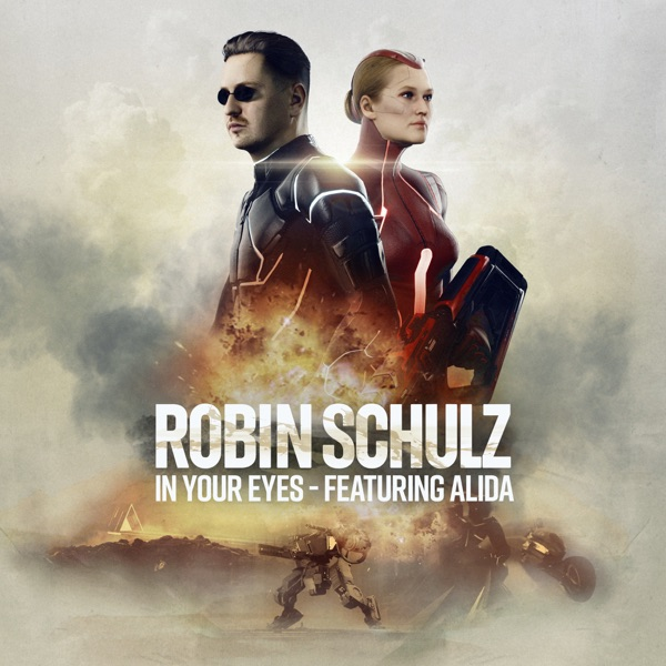 ROBIN SCHULZ FEAT ALIDA IN YOUR EYES