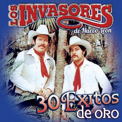 30 Éxitos de Oro - Los Invasores de Nuevo León