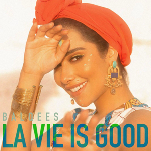 Balqees - La Vie Is Good ft. Dj Youcef
