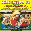 Volume 1 - Interprète 45 Hits des années 60 (Album original remastérisé) - Génération 60
