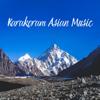 Calming Music Sanctuary - Karakoram Asian Music: Meditation Temple, Powerful Mindfulness & Relaxation, Pakistani, Indian, Chinese Music