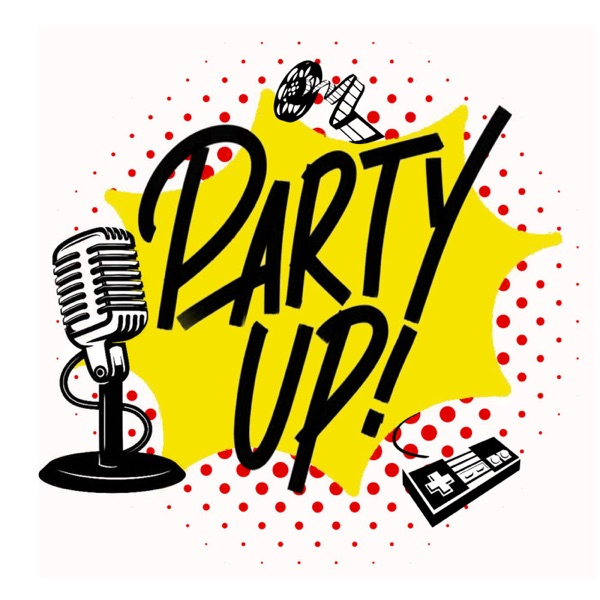 The PARTY UP! Podcast