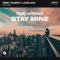 Stay Mine (Extended Mix)