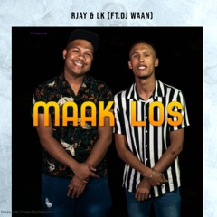 Maak Los (feat. RJay)