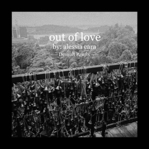 Out of Love (Devault Remix) - Single Mp3 Download