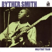 Byther Smith - Come On In This House