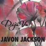 Javon Jackson - In the Kitchen