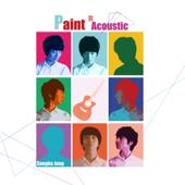Paint It Acoustic (Deluxe Edition)