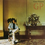 Gram Parsons - A Song for You
