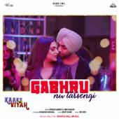 Gabhru Nu Tarsengi (feat. Himanshi Khurana) [From