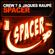 Spacer - Crew 7 & Jaques Raupé
