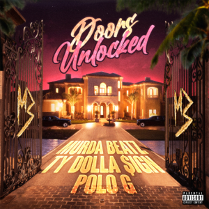 Murda Beatz - DOORS UNLOCKED feat. Ty Dolla $ign & Polo G