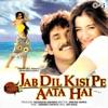 Jab Dil Kisi Pe Aata Hai Original Motion Picture Soundtrack