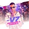 Abandonei a Gabriela by MC V7 iTunes Track 1