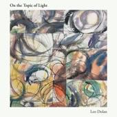 Leo Dolan - Light Between the Leaves