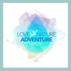 Various Artists - Love and Nature Adventure, Vol. 2