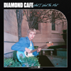 Diamond Cafe - What I Want the Most artwork