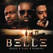 BELLE - Maître Gims, Dadju & Slimane