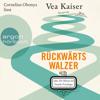 Vea Kaiser - Rückwärtswalzer oder Die Manen der Familie Prischinger (Ungekürzte Lesung) artwork