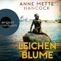 Anne Mette Hancock - Leichenblume (Ungekürzte Lesung) artwork