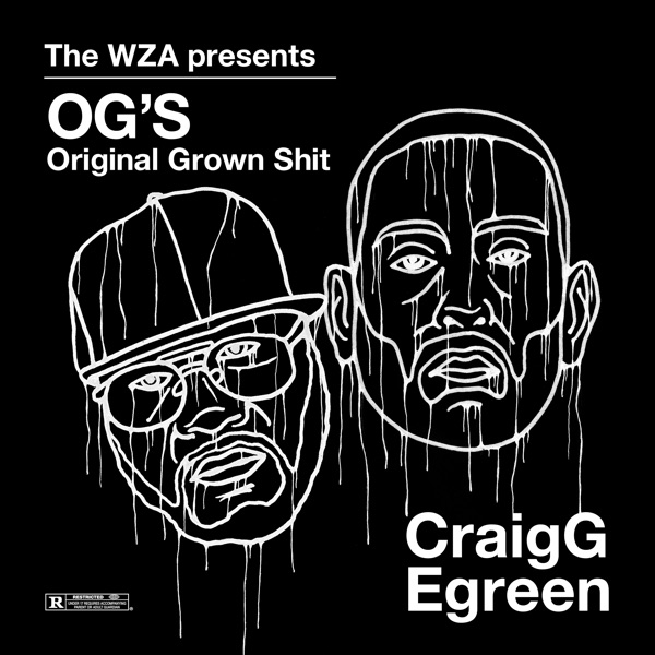 The WZA Presents OG'S: Original Grown Shit
