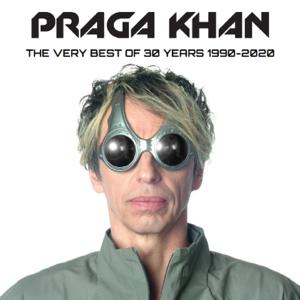 Praga Khan - The Very Best of 30 Years (1990-2020)