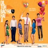 Dil Toh Baccha Hai Ji (Original Motion Picture Soundtrack)