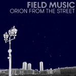 Orion From the Street - Single