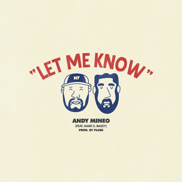 Let Me Know (feat. Marc E. Bassy) - Single