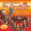 Liebe zur Musik - Ernst Hutter & Die Egerländer Musikanten
