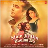 [Download] Main Jis Din Bhulaa Du MP3
