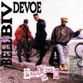 Bell Biv DeVoe - Ain't Nut'in' Changed!