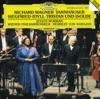Wagner Tannhäuser Overture Siegfried Idyll Tristan Und Isolde