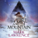 Mark Lawrence - The Girl and the Mountain (Unabridged)