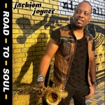 Jackiem Joyner - Road to Soul