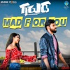 Mad For You From Garuda Single
