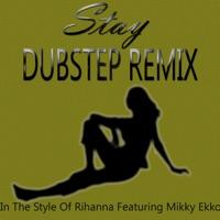 Electric Dance - Stay (Originally Performed By Rihanna Ft. Mikky Ekko) - Single