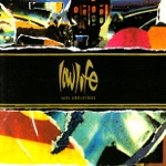 LOWLIFE - My Mother's Fatherly Father