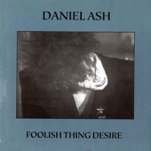 Daniel Ash - Get Out of Control