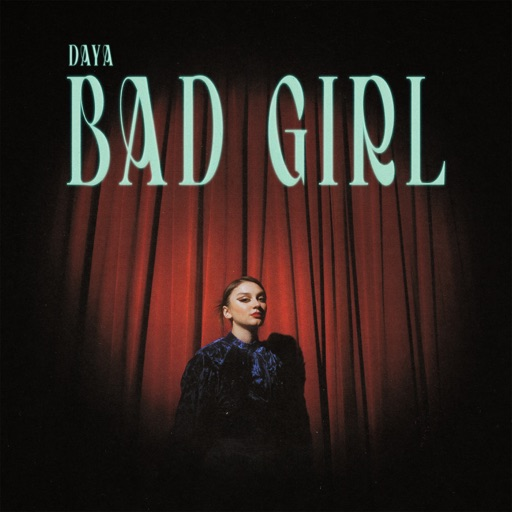 Art for Bad Girl by Daya