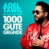 Adel Tawil - 1000 gute Gründe (Radio Edit) Grafik