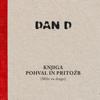 Knjiga pohval in pritožb (Milo za drago) - Dan D